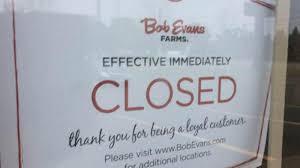 Bob Evans Logan Ohio Local Bob Evans Restaurant Closes Abruptly