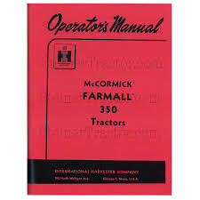 rep117 operators manual farmall 350 large view