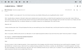 I had the same email appear for me. Blackmail Demand Claims To Have Nailed You Watching Porn Kaspersky Official Blog