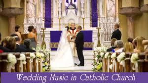 Wedding Music In Catholic Church Wedding Ceremony Music Top