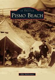 Pismo Beach by Effie McDermott   Arcadia Publishing Books