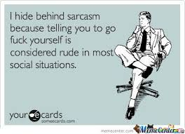 Sarcasm Memes. Best Collection of Funny Sarcasm Pictures via Relatably.com