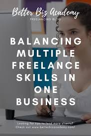 Balancing Multiple Freelance Skills In One Business