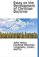 an essay on the development of christian doctrine by john henry newman essay on the development of christian doctrine