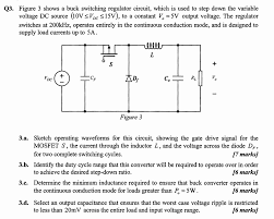 Discontinuous Conduction Mode Buck Converter Design Solved Q3 Figure 3 Shows A Buck Switching Regulator Circ