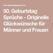 50 Geburtstag Sprüche Originelle Glückwünsche Für Männer Und