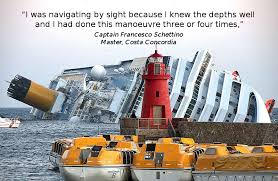 Complacency Safety Quotes A WallWorthy Costa Concordia Quote Maritime Accident Casebook 9