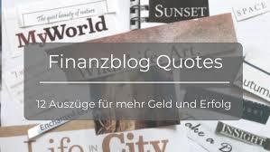 Finanzblog Szene 12 Zitate Snippets Zum Reichwerden