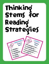 Thinking Stems For Reading Comprehension Strategies