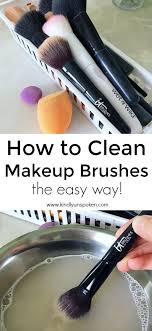 how to best clean your makeup brushes makeup brushes clean makeup brushes and clean makeup