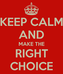 Image result for make the right choice