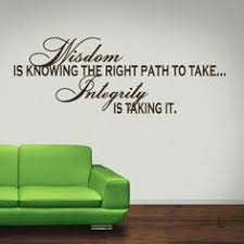 stand principle quote wall decal. Stand Principle Quote Wall Decal. Wisdom Is Knowing The Right Path To Take. Integrity Decal N