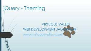 Web Designing In Jalandhar Jquery Theming Web Development Jalandhar By Virtuous Valley