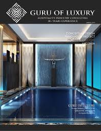 Interior Design Newsletter Awesome GURU OF LUXURY SPRING 48 NEWSLETTER RENOVATION PROJECT HOTEL R
