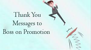 Thank You Message To Boss Thank You Messages To Boss On Promotion