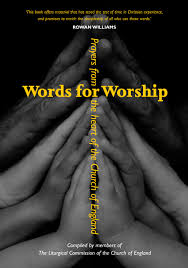 Words For Church Words For Worship By The Liturgical Commission Of The Church