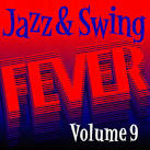 Jazz and Swing Fever, Vol. 9