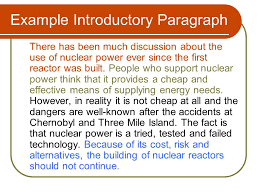 an argumentative essay how to before writing brainstorm  example introductory paragraph there has been much discussion about the use of nuclear power ever since