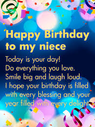 Happy Birthday To My Niece Quotes Custom Today Is Your Day Happy Birthday Wishes Card For Niece Birthday