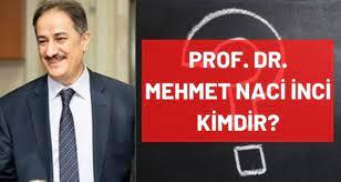 Naci İnci kimdir? Kaç yaşında, nereli, mesleği ne? Prof. Dr. Mehmet Naci  İnci hayatı ve biyografisi! - Haberler