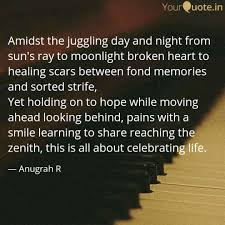 Quotes Of A Broken Heart Magnificent Amidst The Juggling Day A Quotes Writings By Anugrah R