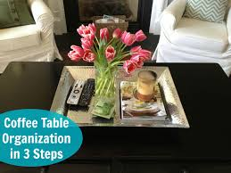 Coffee Table Tray Decor Coffee Table Decor Organization Live Nest Love