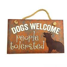 funny decorative plaque signs dog sayings wall art dogs welcome people tolerated sign home decor wood hanging for house door the large wooden saying