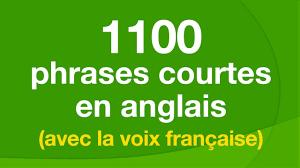 1100 Phrases Courtes En Anglais Avec La Voix Française