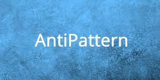 Anti Pattern Gorgeous What Is An Antipattern Agile Alliance