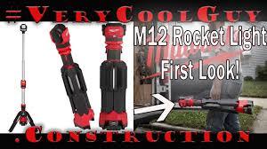 M12 Rocket Light Home Depot New Milwaukee 2132 20 M12 Rocket Dual Power Tower Light First Look