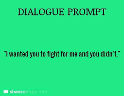 dialogue prompt  and shot myself in the head  I ll be dead any  Dialogue  WritingFiction Writing PromptsWriting