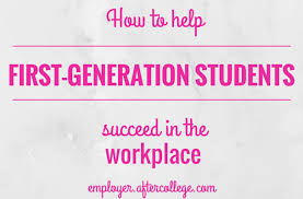 first generation college student essay college dissertation first generation student community service