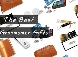 unique and cool groomsmen gift ideas 2016 2017