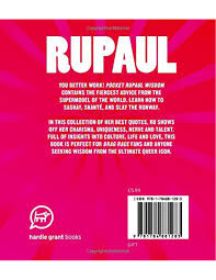 Pocket Rupaul Wisdom Witty Quotes And Wise Words From A Drag
