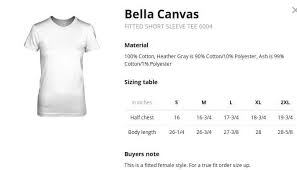 Bella T Shirt Size Chart Honey Am I The Only One Youve Been With