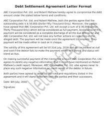 Sample Agreement To Pay Debt Debt Settlement Agreement Letter Sample