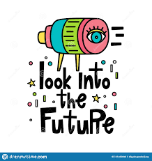 Look At The Future Of Graphic Design Look Into The Future Vector Illustration In Hand Drawn