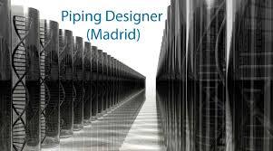 Pdms Piping Designer Piping Designer Madrid K Lagan