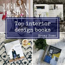Home Design Books Top 3 Interior Design Books Our Latest Book Reviews From