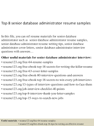 Top 8 senior database administrator resume samples In this file, you can  ref resume materials ...