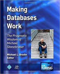 Dr Michael Stonebraker A Short History Of Database Systems