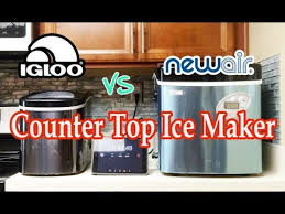igloo vs new air portable counter top ice maker review performance test