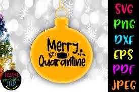 Merry Quarantine Christmas Graphic By Happy Printables Club Creative Fabrica