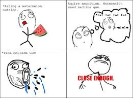 Close Enough Meme Collection - The best of the Close Enough Meme via Relatably.com