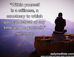 Meditation Quote 40 Within Yourself Is A Stillness A Sanctuary Gorgeous Stillness Quotes
