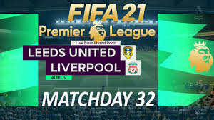 FIFA 21 Leeds United vs Liverpool | Premier League 2021