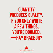 Ray Bradbury Quotes Mesmerizing Quantity Vs Quality Quote 48 Mark Anthony Books