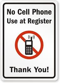 No Cell Phone Use At Register Thank You Adhesive Signs And Labels