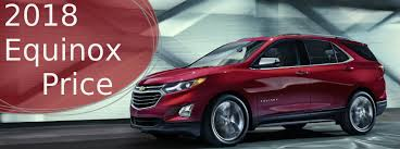 2018 gmc equinox. interesting 2018 how much will the 2018 chevy equinox cost in gmc equinox