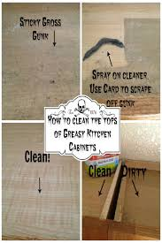 top 66 trendy chemical way to clean kitchen cleaning grease off wood cabinets how the tops of greasy secret tip my brookstone paint or stain wall cabinet